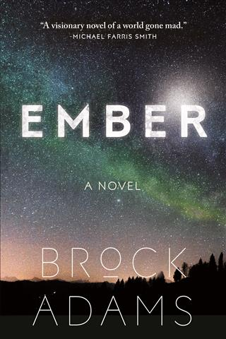 Book Cover of Ember by Brock Adams, featuring an image of the night sky, full of stars, over the dark silhouette of a tree line at the horizon.